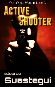 Active Shooter, eBook cover for a novella by Eduardo Suastegui