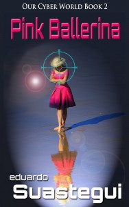 Pink Ballerina, novel by Eduardo Suastegui