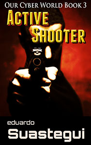 Active Shooter by Eduardo Suastegui