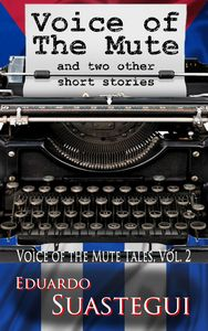 Voice of the Mute Tales, volume 2