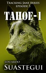 Tahoe 1 cover, by Eduardo Suastegui