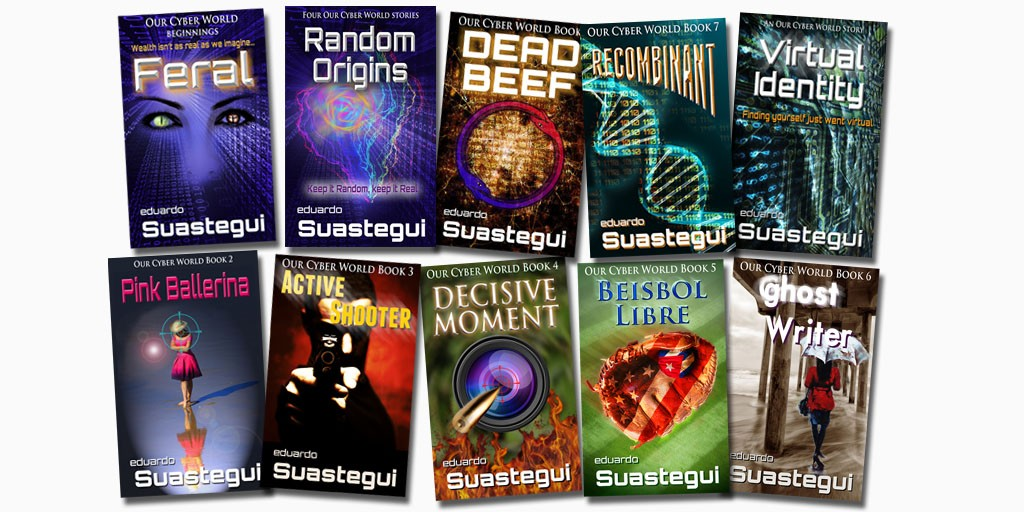 Our Cyber World series, book collection, by Eduardo Suastegui