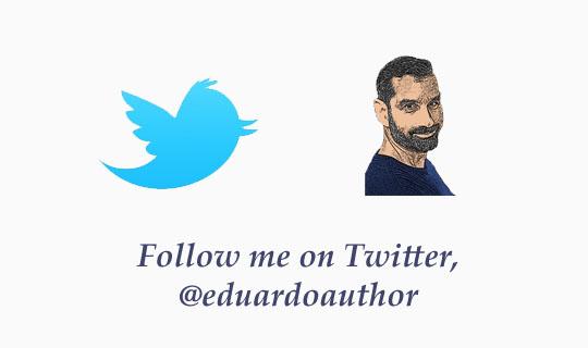 Follow Eduardo Suastegui on Twitter, @eduardoauthor