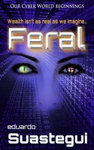 Feral, cover by Eduardo Suastegui