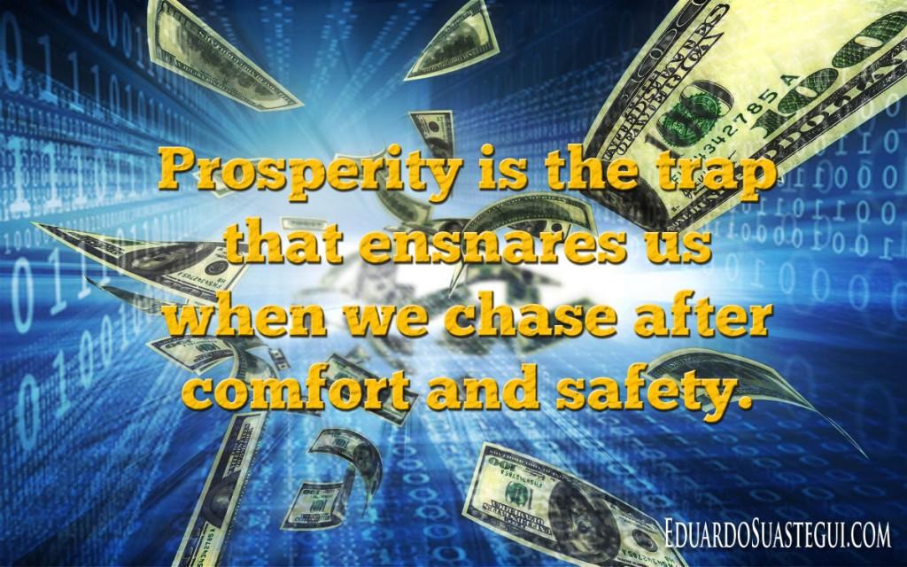 Prosperity-trap