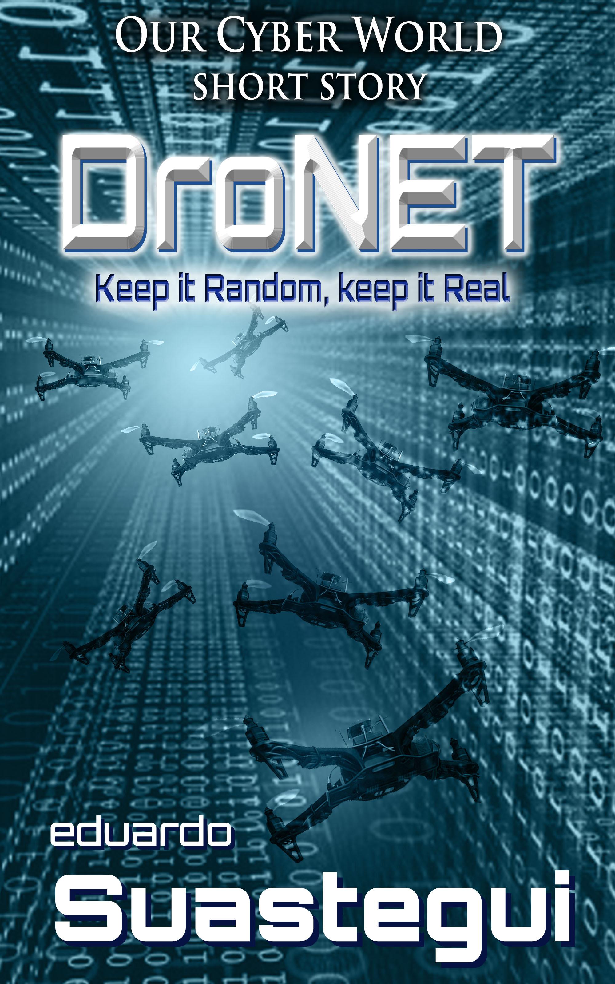 An Our Cyber World Short Story By Eduardo Suastegui