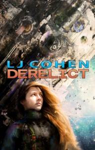 Derelict, by LJ Cohen, review by Eduardo Suastegui