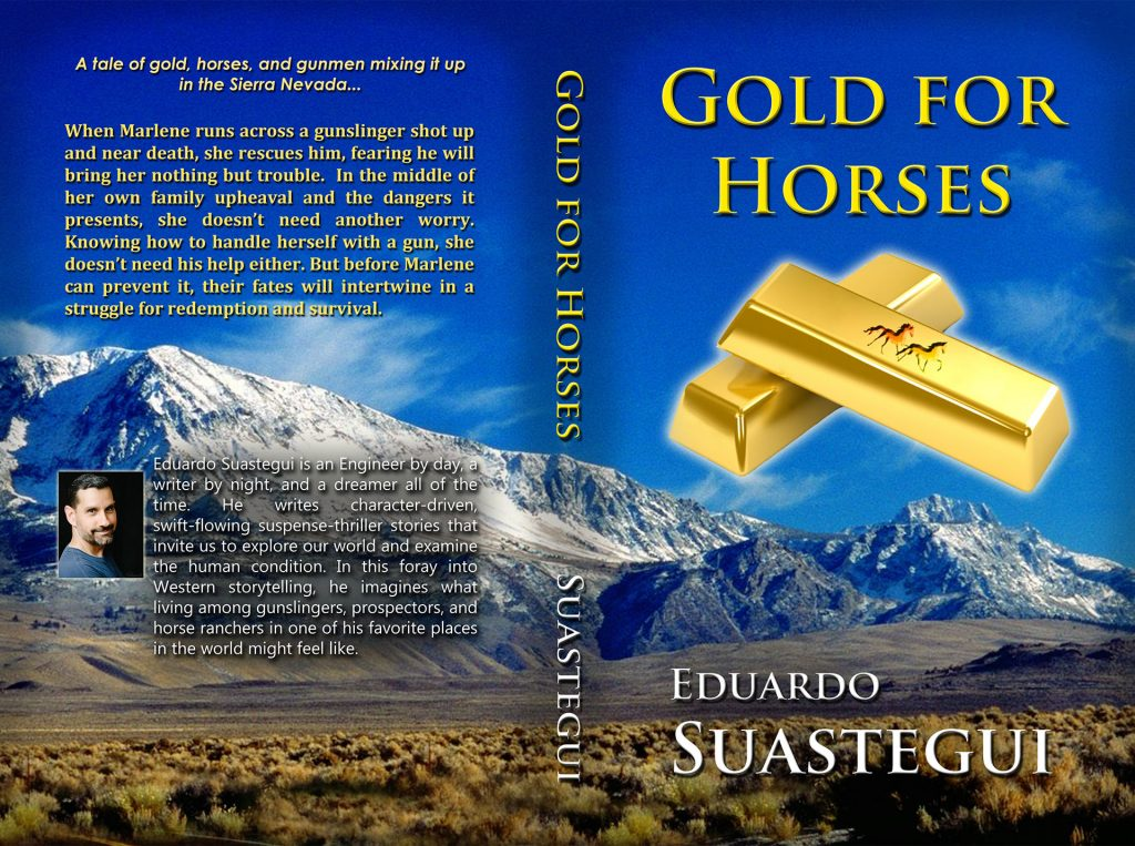 Gold for Horses, a western novel by Eduardo Suastegui