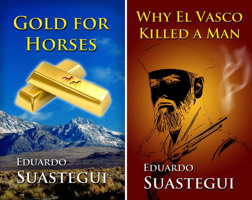 The El Vasco series, a Western saga, by Eduardo Suastegui